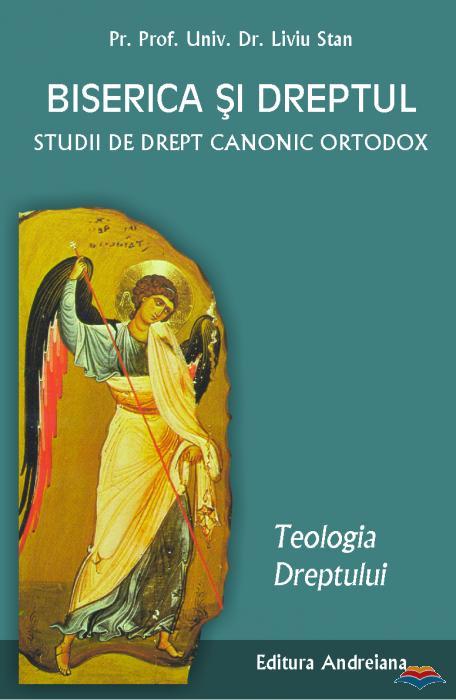 stan-liviu-pr-biserica-si-dreptul-studii-de-drept-canonic-ortodox-teologia-dreptului-vol-1-9915